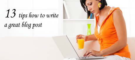 13 Tips How To Write A Great Blog Post | Inboun... | Marketing | Scoop.it
