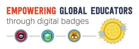 Empowering Global Educators Through Digital Badges | Digital Badges | Scoop.it