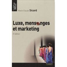 A lire : Luxe, Mensonge et Marketing | Inside Fashion & Luxury | Scoop.it