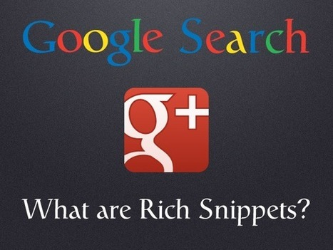 Google Search: What Are Rich Snippets and Why Should I Care? | Personal Branding and Professional networks - @TOOLS_BOX_INC @TOOLS_BOX_EUR @TOOLS_BOX_DEV @TOOLS_BOX_FR @TOOLS_BOX_FR @P_TREBAUL @Best_OfTweets | Scoop.it