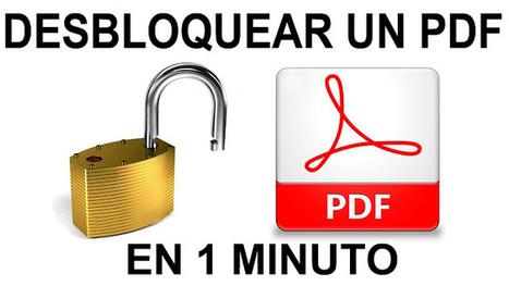 aLeXduv3: 7 Sitios web para quitar la protección de los PDF | EDUCACIÓN en Puerto TIC | Scoop.it