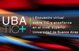 ENCUENTRO UBATIC+ | La enseñanza con las TIC | Scoop.it