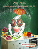 Zodiacts: Vinny d'Virgo and His Veggie Vittles - Slashed Reads | Book Marketing Made Easy | Scoop.it