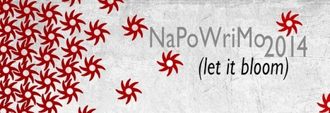NaPoWriMo | Feed the Writer | Scoop.it