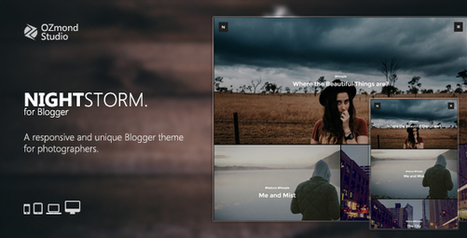NightStorm: A Responsive & Unique Blogger Theme for Photographers - Themeforest Templates | Blogger themes | Scoop.it