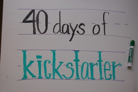 40 Days of Kickstarter | Libraries and education futures | Scoop.it