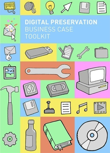Launch of Digital Preservation Business Case Toolkit | LIBER | Curaduria de contenidos - Content curation | Scoop.it