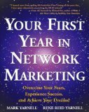 Your First Year in Network Marketing: Overcome Your Fears, Experience Success, and Achieve Your Dreams! | Network Marketing Training | Scoop.it
