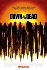Dawn of the Dead (2004) | Alrdy watched films | Scoop.it