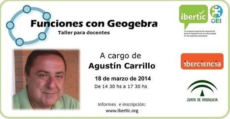 Buenos Aires: Taller de docentes Funciones con GeoGebra - Agustín Carrillo   Formación Docente   Scoop.it