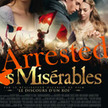Arrested Misérables | Archivance - Miscellanées | Scoop.it