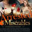 Arrested Misérables | Archivance - Miscellanées | Scoop.it