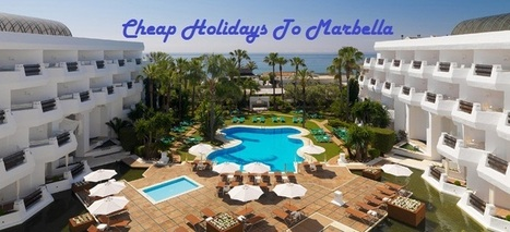 Cheap Holidays To Marbella 2015   tejhrease   Scoop.it