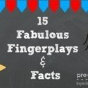 15 Fabulous Fingerplays and Facts | Happy Days Learning Center - Resources & Ideas for Pre-School Lesson Planning | Scoop.it