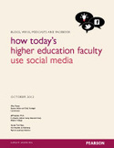 Pearson - Blogs, Wikis, Podcasts and Facebook how Today's Higher Education Faculty Use Social Media - Social Media Survey 2012 | Social media research | Scoop.it