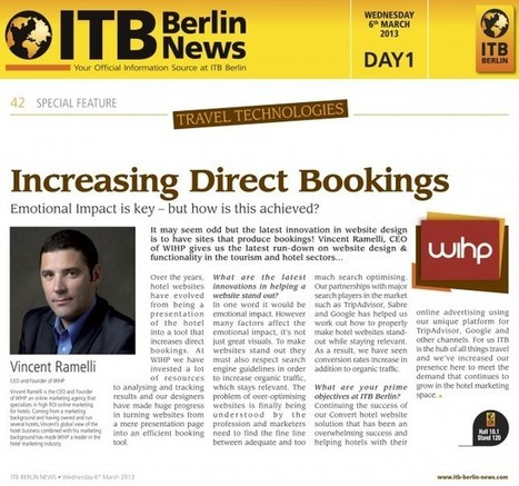 INCREASING DIRECT BOOKINGS – Emotional Impact is Key but how is this achieved ? | Stefano Sciamanna - Web Hotel Marketing | Scoop.it