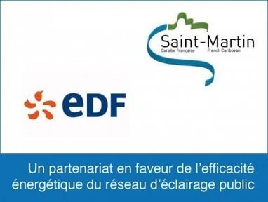 Saint-Martin. La Collectivité et EDF s'engagent en faveur de l'efficacité énergétique | Outre-Mer | Scoop.it