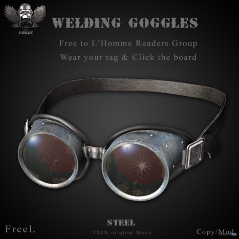 Welding Goggles L'Homme Magazine Group Gift by The Forge | Teleport Hub - Second Life Freebies | Second Life Freebies | Scoop.it