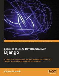 Learning Website Development with Django - Books downloads for ...   DjangoCode   Scoop.it