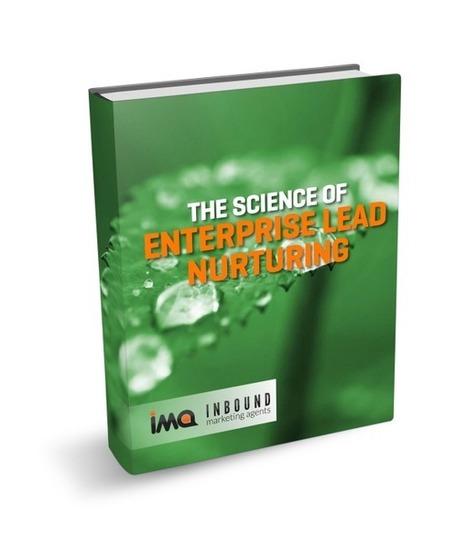 The Science of Enterprise Lead Nurturing | Designing  service | Scoop.it