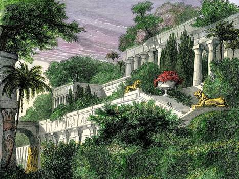 The biggest wonder about the Hanging Gardens of Babylon? They weren't in Babylon | Archaeology News | Scoop.it