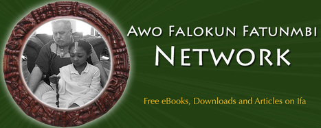 Articles | Downloads Awo Falokun Network | World Spirituality and Religion | Scoop.it