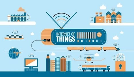 Internet of Things: Redefining Industries | Managing Technology and Talent for Learning & Innovation | Scoop.it
