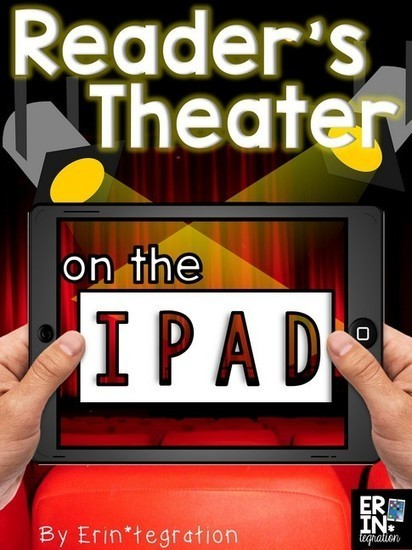 Upgrade reader's theater with the iPad - @Erintegration | Professional Learning for Busy Educators | Scoop.it