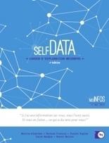 Self Data – La FING publie la deuxième édition de son Cahier d'exploration MesInfos   AgroParisTech Alimentation Santé Environnement   Scoop.it