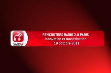 Programme chargé pour les 1ères Rencontres Radio 2.0 - Musique info - Le magazine de la filière musicale | Radio 2.0 (En & Fr) | Scoop.it