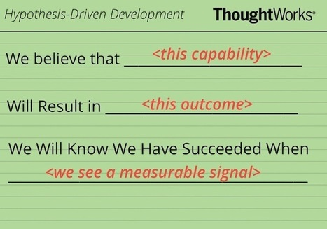 How to Implement Hypothesis-Driven Development | User Experience | Scoop.it
