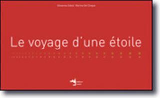 Éditions Notari - Le voyage d'une étoile | Poezibao | Scoop.it