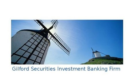 Blog | Gilford Securities Incorporated | GilfordSecuritiesinvestmentfirm.groupsite.com | Gilford Securities | Scoop.it