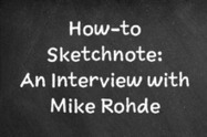 How-to Sketchnote: An Interview with Mike Rohde ~ Creative Market ... | doodle | Scoop.it