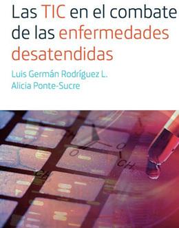 Las TIC en el combate de las enfermedades desatendidas: una visión latinoamericana | Salud Publica | Scoop.it