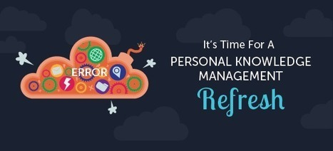 It's Time For A Personal Knowledge Management Refresh | Zentrum für multimediales Lehren und Lernen (LLZ) | Scoop.it