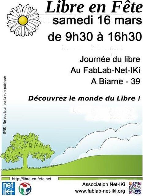 Journée du libre, c'est le samedi 16 mars au FabLab-Net-IKi « Fablab-Net-iKi | Le numérique et la ruralité | Scoop.it