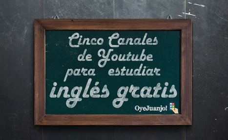 Cinco canales de Youtube para estudiar inglés gratis | paprofes | Scoop.it