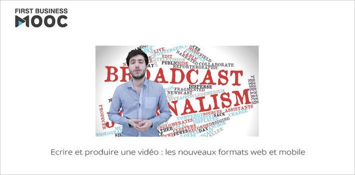 MOOC Ecrire et produire une vidéo : formats web et mobile... A suivre aujourd'hui ! | MOOC Francophone | Scoop.it
