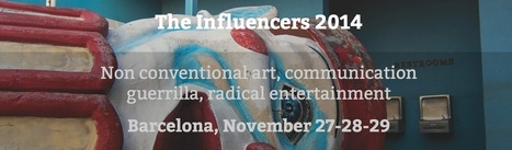 The Influencers 2014 festival | Non conventional art... a project by 0100101110101101.ORG  - 27>>29.11.14 | Digital #MediaArt(s) Numérique(s) | Scoop.it