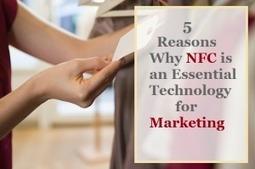 Cinq raisons pour lesquelles la NFC est une technologie indispensable pour la commercialisation - rfid nfc iot ido rtls ble - Internet des Objets Connectés | NFC marché, perspectives, usages, technique | Scoop.it