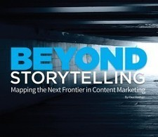 Mapping the Next Frontier in Brand Storytelling | Story and Narrative | Scoop.it