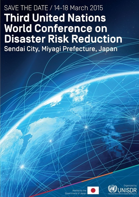 Road to Sendai: Third United Nations World Conference on Disaster Risk Reduction   Community Resilience   Resilience   Scoop.it