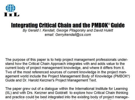 Integrating Critical Chain and the PMBOK Guide - 21 page 2001 PDF by Gerry Kendall, George Pitagorsky and David Hulett | Critical Chain Project Management | Scoop.it