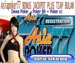 Asiapoker77+bonus+jackpot+plus+tiap+bulan.jpg (300x250 pixels)   Asiapoker77 bonus jackpot plus tiap bulan   Scoop.it