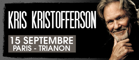 Kris Kristofferson en concert dimanche 15 septembre au Trianon à Paris ! | Bruce Springsteen | Scoop.it