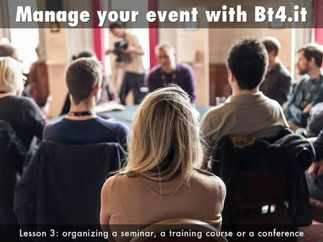 BT4.it:  Manage a seminar, conference, training course - by Umberto Cipriani   Ripensare il Cinema   Scoop.it