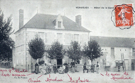 Veaugues: l'Hôtel de la Gare en 1909 | Rhit Genealogie | Scoop.it