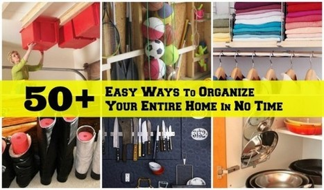52 Totally Feasible Ways To Organize Your Entire Home | Fun DIY Creative Ideas and Crafts | Scoop.it