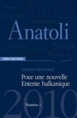 Numéro de revue : Pour une Entente balkanique (Anatoli) | Géographie des Balkans | Scoop.it